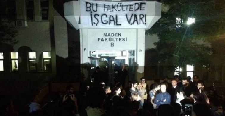 İTÜ mühendislik öğrencileri Maden Fakültesi'ni işgal etti