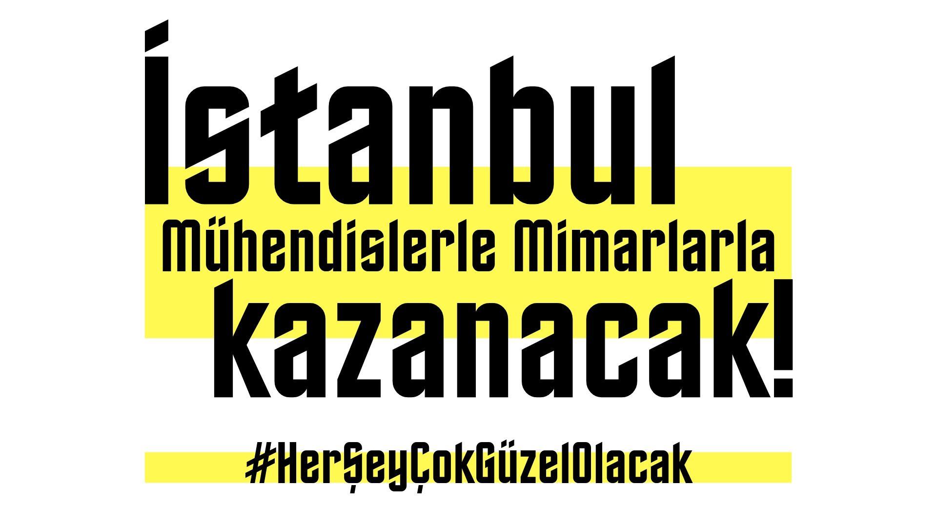 Her şey mühendislerle, mimarlarla güzel olacak, İstanbul bizimle kazanacak! – Politeknik