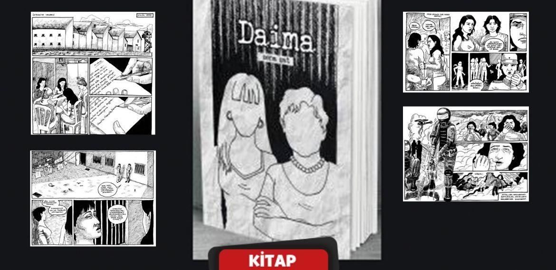 Bir mimarın gözünden ''Hayata Dönüş'' operasyonları: Çizgi roman 'Daima' yayımlandı