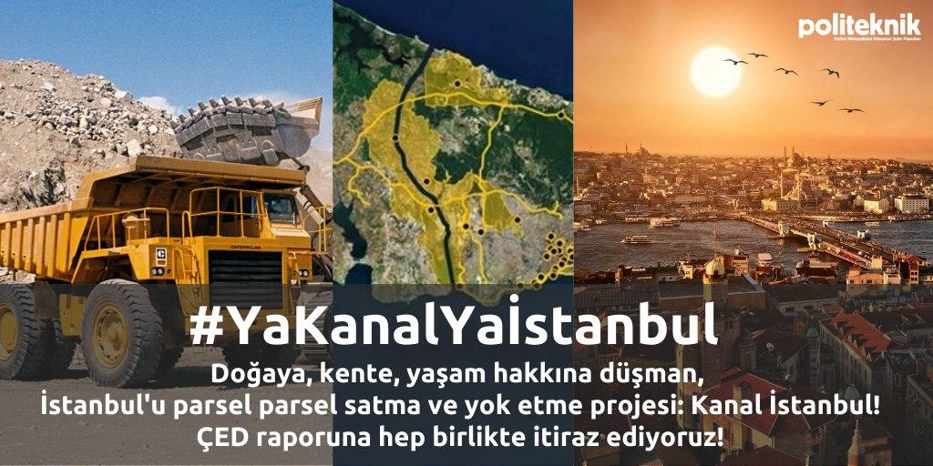 Kanal İstanbul projesine itirazımız var!