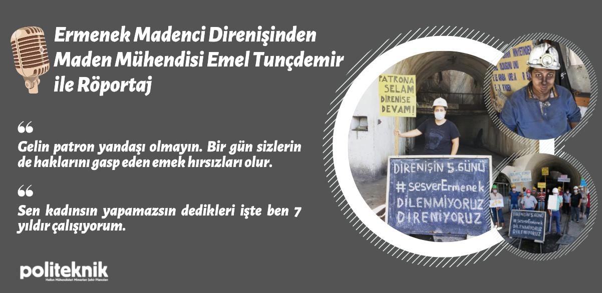 Ermenek direnişinden maden mühendisi Emel Tunçdemir ile röportaj