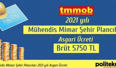 TMMOB 2021 yılı mühendis, mimar, şehir plancıları asgari ücretini belirledi