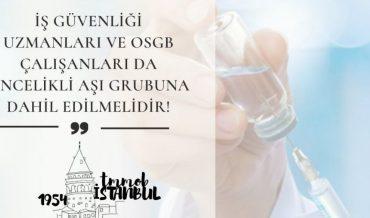 """TMMOB İstanbul İKK: """"İş güvenliği uzmanları öncelikli aşı grubuna dahil edilmeli"""""""